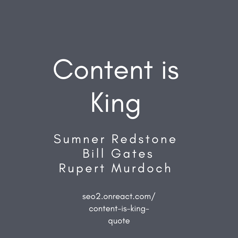 Content is King  quote by Sumner Redstone Bill Gates Rupert Murdoch