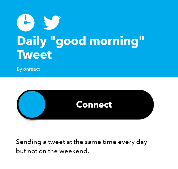 "Screenshot of ""Daily 'good morning' Tweet applet"" on IFTTT."